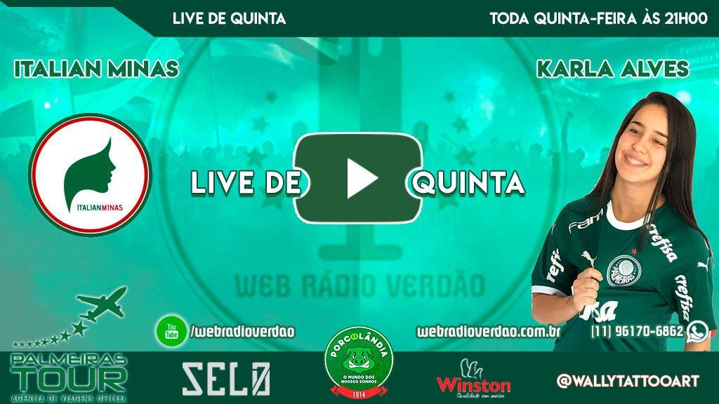 Live de Quinta especial mulheres - Presença das Italian Minas e a jogadora Karla Alves do Verdão