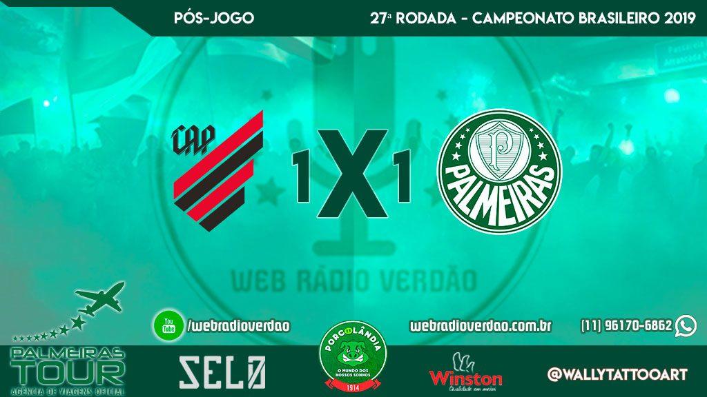 Pós-jogo Athlético PR 1 x 1 Palmeiras - Brasileiro 2019 - 27 rodada - Arena da Baixada