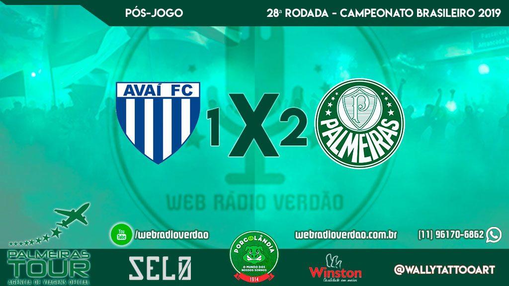 Pós-jogo Avaí 1x2 Palmeiras - 28ª rodada Brasileiro 2019 - Web Rádio Verdão