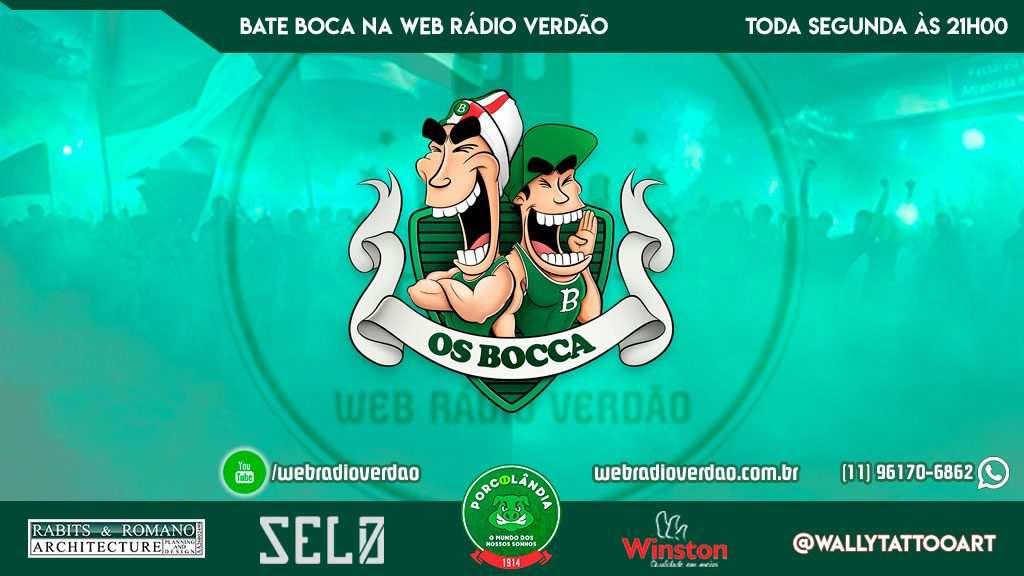 Bate Bocca 2020 - Bate Bocca na Web Rádio Verdão