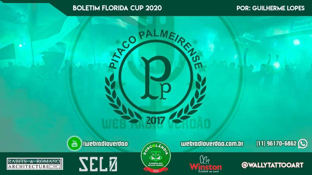 Boletim Florida Cup 2020 - Web Rádio Verdão - Pitaco Palmeirense