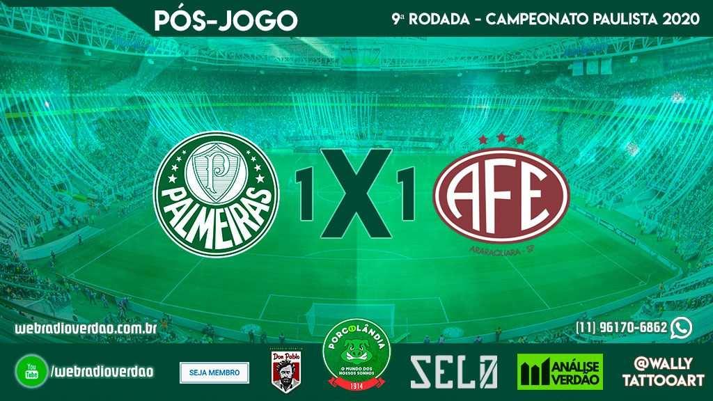 Pós-jogo Palmeiras 1x1 Ferroviaria - Campeonato Paulista 2020 - 9 rodada - Allianz Parque