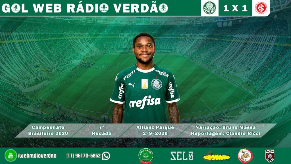 GOL LUIZ ADRIANO - PALMEIRAS 1X1 INTERNACIONAL - CAMPEONATO BRASILEIRO 2020 - WEB RÁDIO VERDÃO