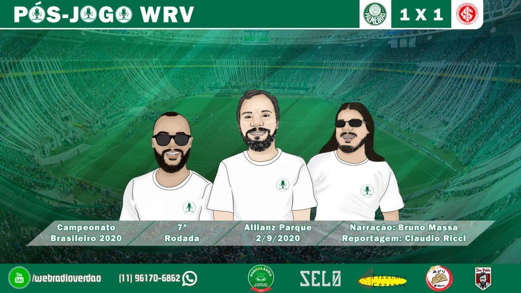 PÓS-JOGO PALMEIRAS 1X1 INTERNACIONAL - CAMPEONATO BRASILEIRO 2020 - WEB RÁDIO VERDÃO