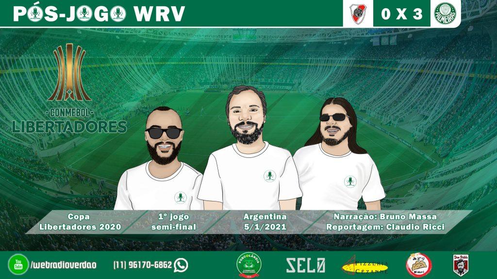 PÓS-JOGO RIVER PLATE 0X3 PALMEIRAS - SEMI FINAL LIBERTADORES 2020 - WEB RÁDIO VERDÃO