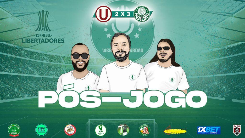 PÓS-JOGO UNIVERSITARIO PER 2X3 PALMEIRAS - COPA LIBERTADORES 2021 - WEB RÁDIO VERDÃO
